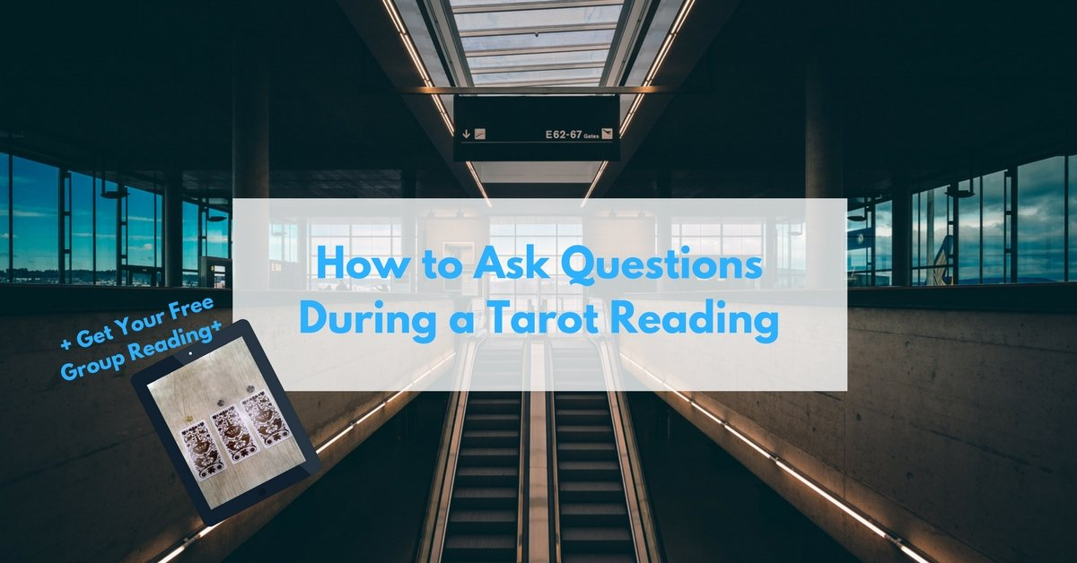 How to ask question during tarot reading