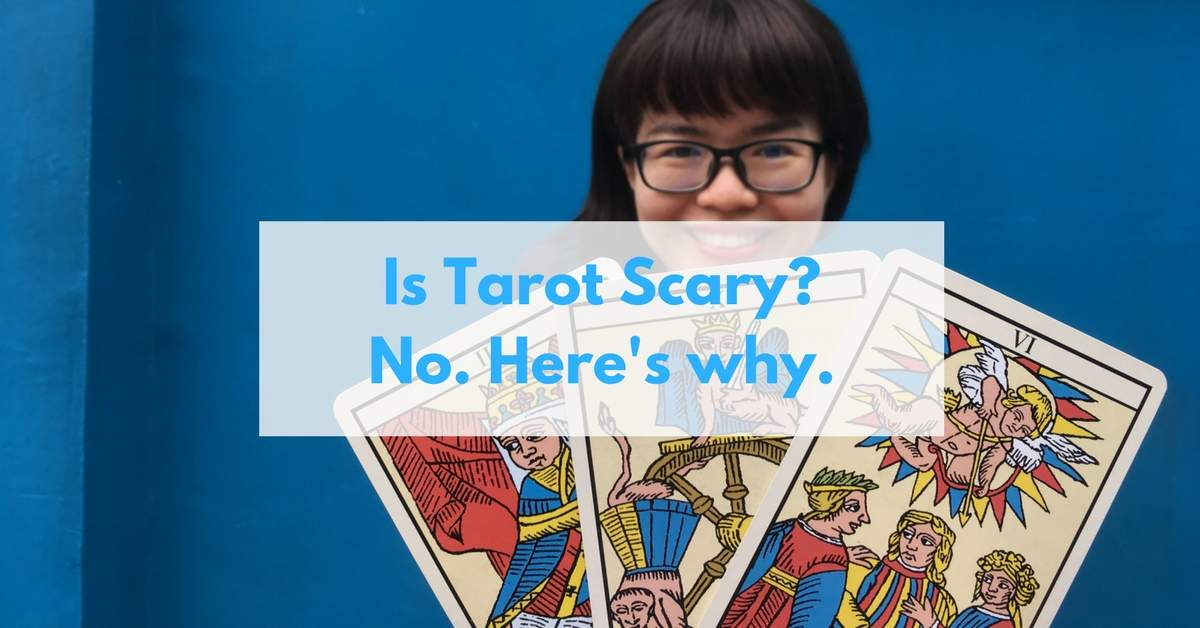 Is tarot scary?