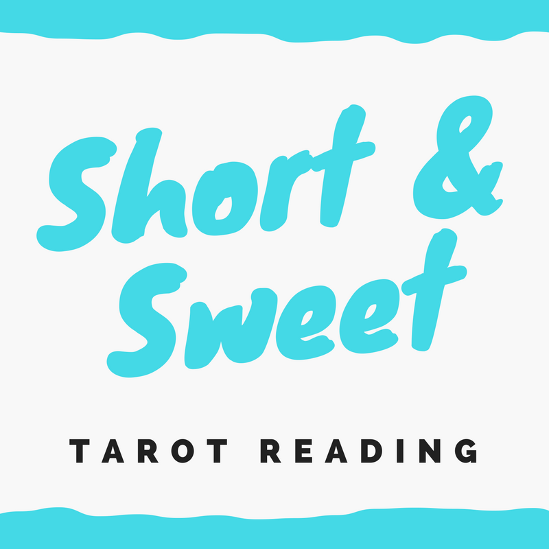 Short And Sweet Tarot Reading