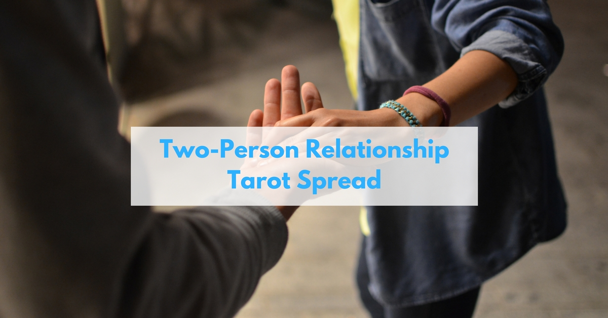 Relationship Tarot Spread for feelings between two people