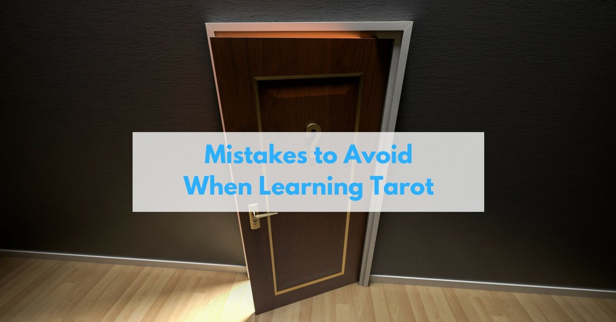mistakes when learning tarot