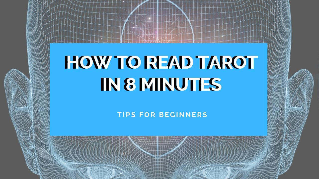 how to read tarot 8 minutes
